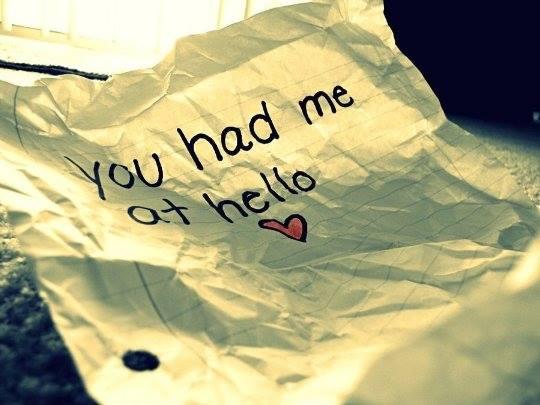 你遇到Had you at hello的人嗎?